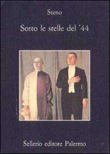 Libro Sotto le stelle del '44. Un diario futile Stefano Vanzina