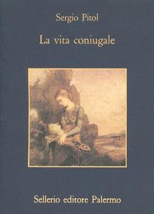 Libro La vita coniugale Sergio Pitol