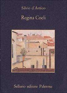Libro Regina Coeli Silvio D'Amico
