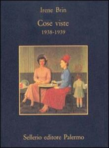 Cose viste (1938-1939)