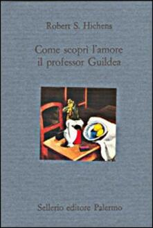 Ascotcamogli.it Come scoprì l'amore il professor Guildea Image