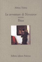 Le avventure di Nevzorov ovvero Ibico