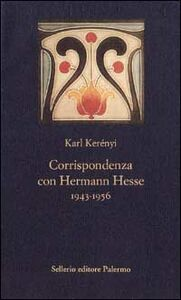 Libro Corrispondenza con Hermann Hesse (1943-1956) Károly Kerényi