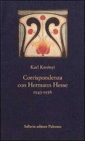 Corrispondenza con Hermann Hesse (1943-1956)
