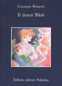 Libro Il dottor Bilob Giuseppe Bonaviri