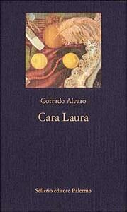Cara Laura - Corrado Alvaro - copertina