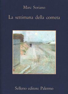 Filippodegasperi.it La settimana della cometa. Rapporto segreto sull'infanzia nell'Ottocento Image