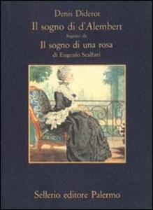 Il sogno di D'Alembert-Il sogno di una rosa