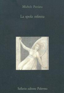 Libro La spola infinita Michele Perriera