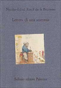 Libro Lettera di una scimmia Nicolas Restif de la Bretonne