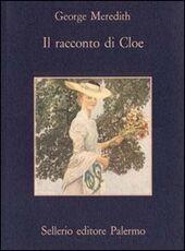 Libro Il racconto di Cloe George Meredith