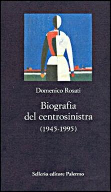 Letterarioprimopiano.it Biografia del centrosinistra (1945-1995) Image