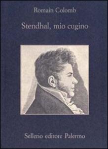 Stendhal, mio cugino