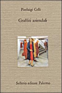 Libro Graffiti aziendali P. Luigi Celli