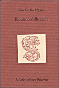 Libro Fabulario delle stelle Caio G. Hygino