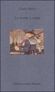 Libro La notte a mare Claude Farrère