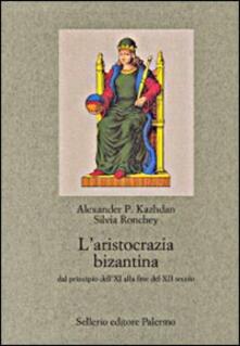 Voluntariadobaleares2014.es L' aristocrazia bizantina dal principio dell'XI alla fine del XII secolo Image