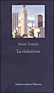 La rielezione - Renzo Tomatis - copertina
