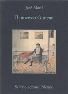 Libro Il processo Guiteau José Martí