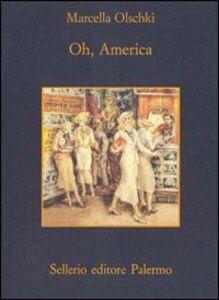 Libro Oh, America Marcella Olschki