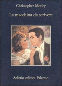Libro La macchina da scrivere Christopher Morley