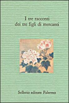 Camfeed.it I tre racconti dei tre figli di mercanti. Novelline popolari siciliane Image