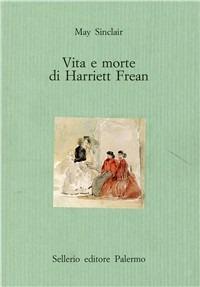 Vita e morte di Harriett Frean