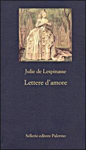 Lettere d'amore - Julie De Lespinasse - copertina