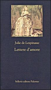 Libro Lettere d'amore Julie De Lespinasse