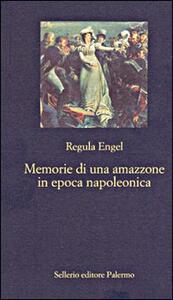 Memorie di un'amazzone in epoca napoleonica