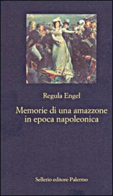 Teamforchildrenvicenza.it Memorie di un'amazzone in epoca napoleonica Image