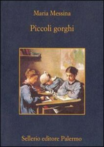 Libro Piccoli gorghi Maria Messina