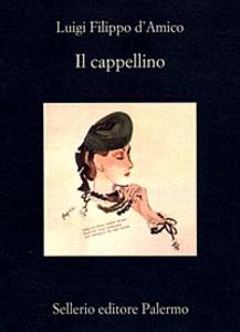 Libro Il cappellino Luigi D'Amico