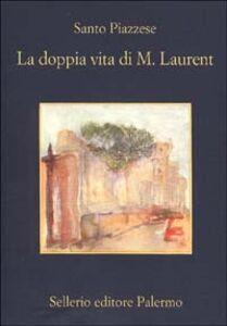 Libro La doppia vita di M. Laurent Santo Piazzese