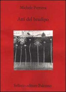 Libro Atti del bradipo Michele Perriera