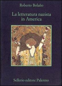 La letteratura nazista in America - Roberto Bolaño - copertina