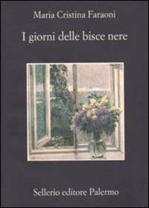 Libro I giorni delle bisce nere M. Cristina Faraoni
