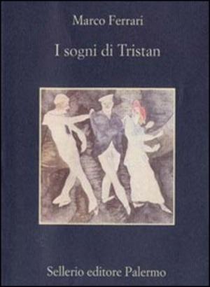 I sogni di Tristan