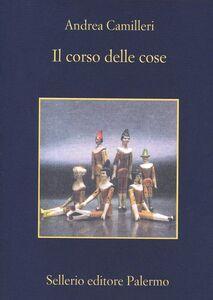 Foto Cover di Il corso delle cose, Libro di Andrea Camilleri, edito da Sellerio Editore Palermo