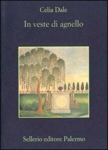 Libro In veste di agnello Celia Dale