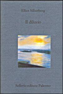 Libro Il diluvio Elliot Silberberg