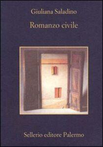 Libro Romanzo civile Giuliana Saladino