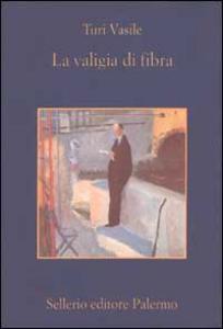 Libro La valigia di fibra Turi Vasile