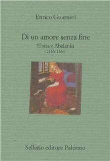 Di un amore senza fine. Eloisa e Abelardo 1116-1164.pdf