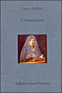 Libro L' annunziata Enrico Micheli