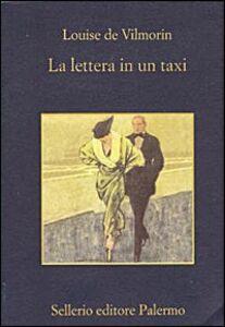Foto Cover di La lettera in un taxi, Libro di Louise de Vilmorin, edito da Sellerio Editore Palermo