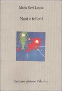 Libro Nani e folletti Maria Savi Lopez