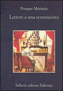 Lettere a una sconosciuta - Prosper Mérimée - copertina