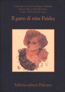 Libro Il gatto di Miss Paisley. 12 racconti gialli con animali