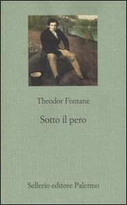 Libro Sotto il pero Theodor Fontane